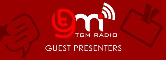 TGM Radio Guest Shows
